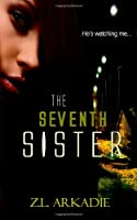 The Seventh Sister (Parched) (Volume 2)