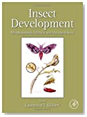 Insect Development: Morphogenesis, Molting and Metamorphosis
