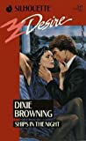 Ships In The Night (Desire) (0373055412) by Dixie Browning