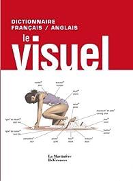 Le Visuel : Dictionnaire fran�ais-anglais par Jean-Claude Corbeil