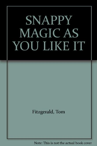 snappy-magic-as-you-like-it