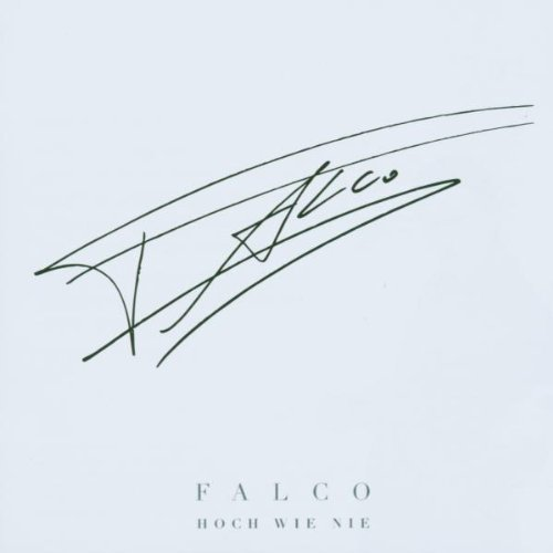 Falco - Houch Wie Nie: Best Of - Zortam Music