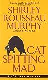 Cat Spitting Mad: A Joe Grey Mystery (0061059897) by Murphy, Shirley Rousseau