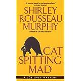 Cat Spitting Mad: A Joe Grey Mystery ~ Shirley Rousseau Murphy