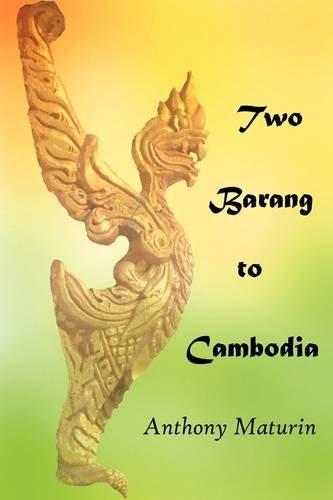 Two Barang to Cambodia
