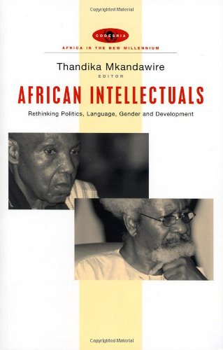 African Intellectuals: Rethinking Politics, Language, Gender and Development (Africa in the New Millennium)