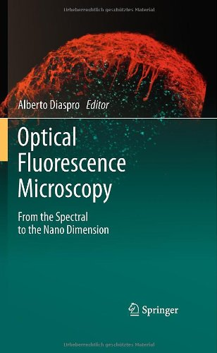 Optical Fluorescence Microscopy: From The Spectral To The Nano Dimension