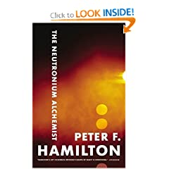 The Neutronium Alchemist (The Night's Dawn) by Peter F. Hamilton