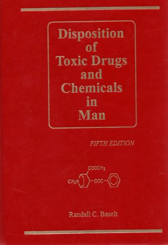 Disposition of Toxic Drugs & Chemicals in Man