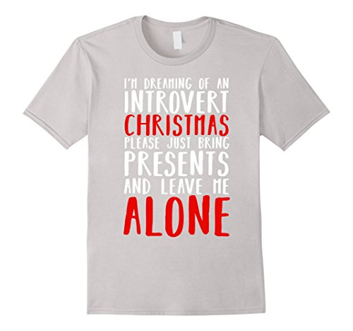 I'm Dreaming Of An Introvert Christmas Leave Me Alone Shirt