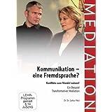"""Kommunikation - eine Fremdsprache? Ein Lehr- und Fallbeispiel f�r Mediation - von Gattus H�slvon """"Gattus H�sl"""""""