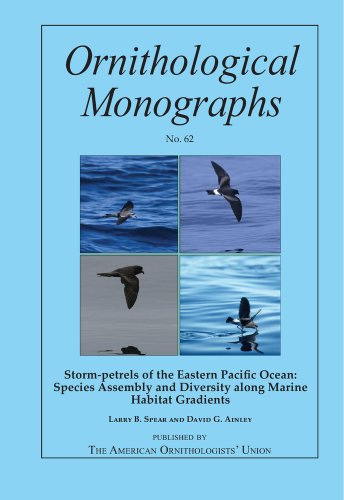 Storm-petrels of the Eastern Pacific Ocean: Species Assembly and Diversity along Marine Habitat Gradients (Ornithologica