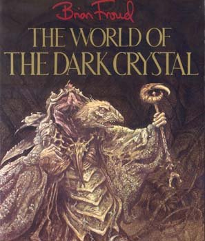 The World of Dark Crystal, BRIAN FROUD