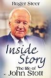 Inside Story: The Life of John Stott