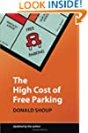 The High Cost of Free Parking, Update...