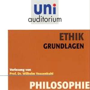 Ethik. Grundlagen Hörbuch