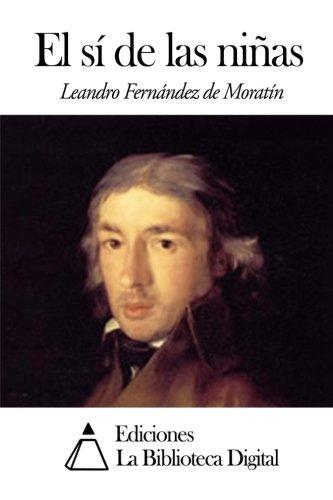 El sí de las niñas (Spanish Edition)