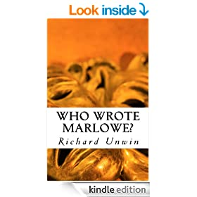 Who Wrote Marlowe?: The death and ghost of Christopher Marlowe