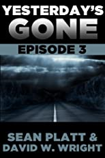Yesterday's Gone: Episode 3
