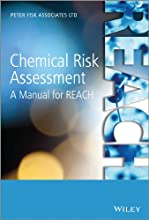 Chemical Risk Assessment A Manual for REACH