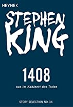 1408: STORY AUS IM KABINETT DES TODES (STORY SELECTION 34) (GERMAN EDITION)
