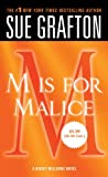 Sue Grafton M Is for Malice (Kinsey Millhone Mysteries)