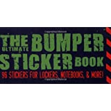 The Ultimate Bumper Sticker Book: 96 Stickers for Lockers, Notebooks, & More!