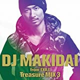 DJ MAKIDAI from EXILE Treasure MIX 3(初回限定版)(DVD付)