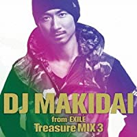 DJ MAKIDAI from EXILE Treasure MIX 3(初回限定版)(DVD付)