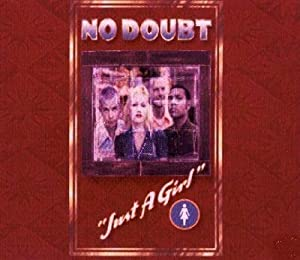 No Doubt Just A Girl Amazon Com Music
