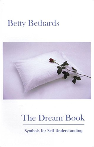 The Dream Book: Symbols for Self Understanding