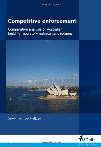 Comparative Analysis of Australian Building Regulatory Enforcement Regimes
