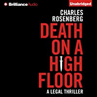 Death on a High Floor (       UNABRIDGED) by Charles Rosenberg Narrated by Christopher Lane