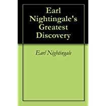 Earl Nightingales Greatest Discovery