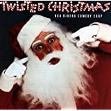 Twisted Christmas by Rivers, Bob (1990) Audio CD