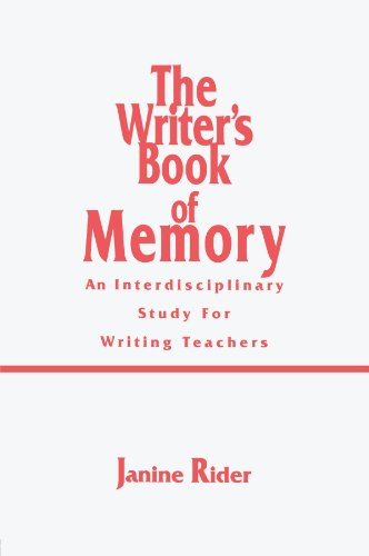 The Writer's Book of Memory: An Interdisciplinary Study for Writing Teachers