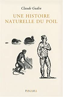 Une histoire naturelle du poil, Gudin, Claude