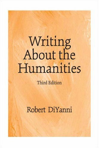 Writing About the Humanities (3rd Edition)
