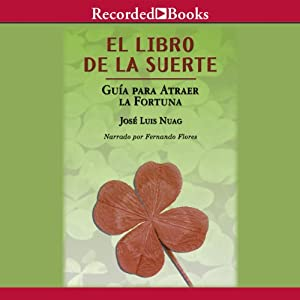 El libro de la suerte: Guia pa [The Book of Good Luck] Audiobook