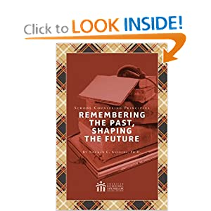 Amazon.com: School Counseling Principles: Remembering the Past ...