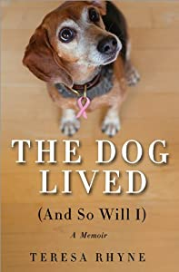 The Dog Lived And So Will I from Sourcebooks