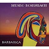 Barbarica by Rosenbach, Museo [Music CD]