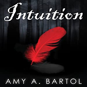 Intuition: Premonition, Book 2 | [Amy Bartol]