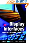 Display Interfaces: Fundamentals and...