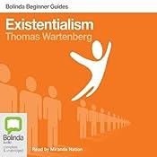 Existentialism: Bolinda Beginner Guides | [Thomas E. Wartenberg]