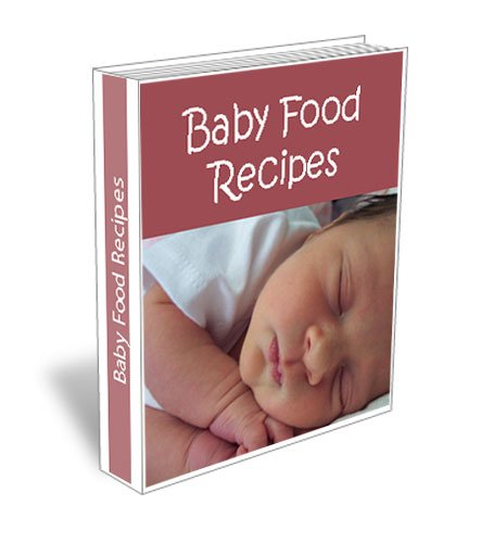 Homemade Baby Food Recipes. How To Make Wholesome Babies Food Recipe Cookbook