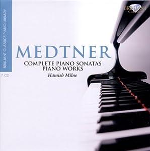 Medtner Complete Piano Sonatas