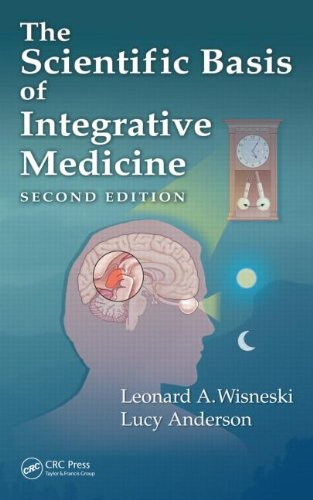 The Scientific Basis of Integrative Medicine, Second Edition