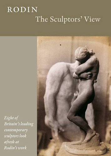 Rodin - The Sculptors' View [DVD]