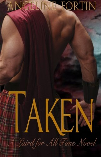 Taken: A Laird for All Time Novel (Volume 2)